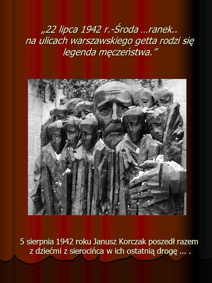 """""""22 lipca 1942 r.-Środa …ranek.."""