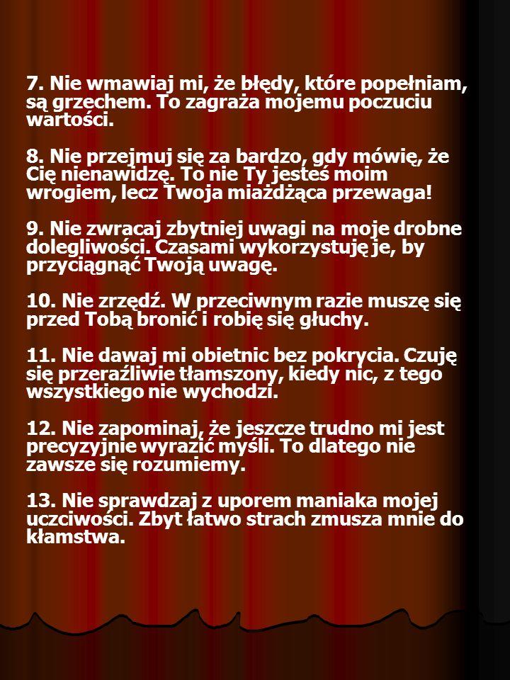 7. Nie wmawiaj mi, że błędy, które popełniam, są grzechem