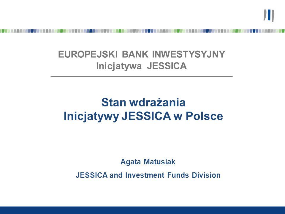 Stan wdrażania Inicjatywy JESSICA w Polsce