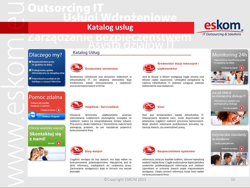 Katalog usług Katalog usług ©Copyright ESKOM 2013