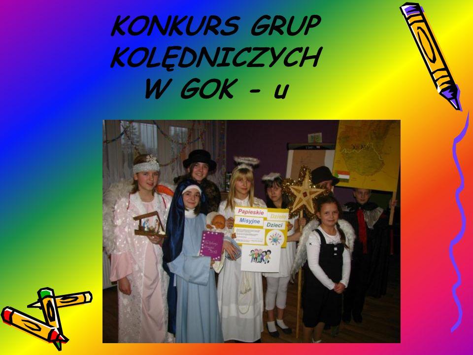 KONKURS GRUP KOLĘDNICZYCH W GOK - u