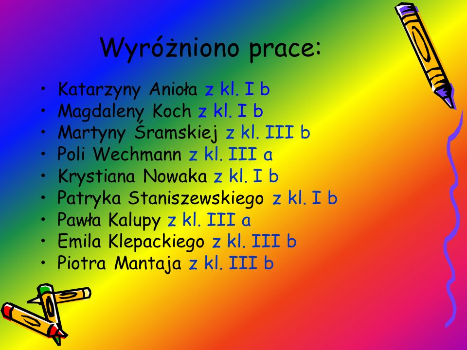 Wyróżniono prace: Katarzyny Anioła z kl. I b Magdaleny Koch z kl. I b