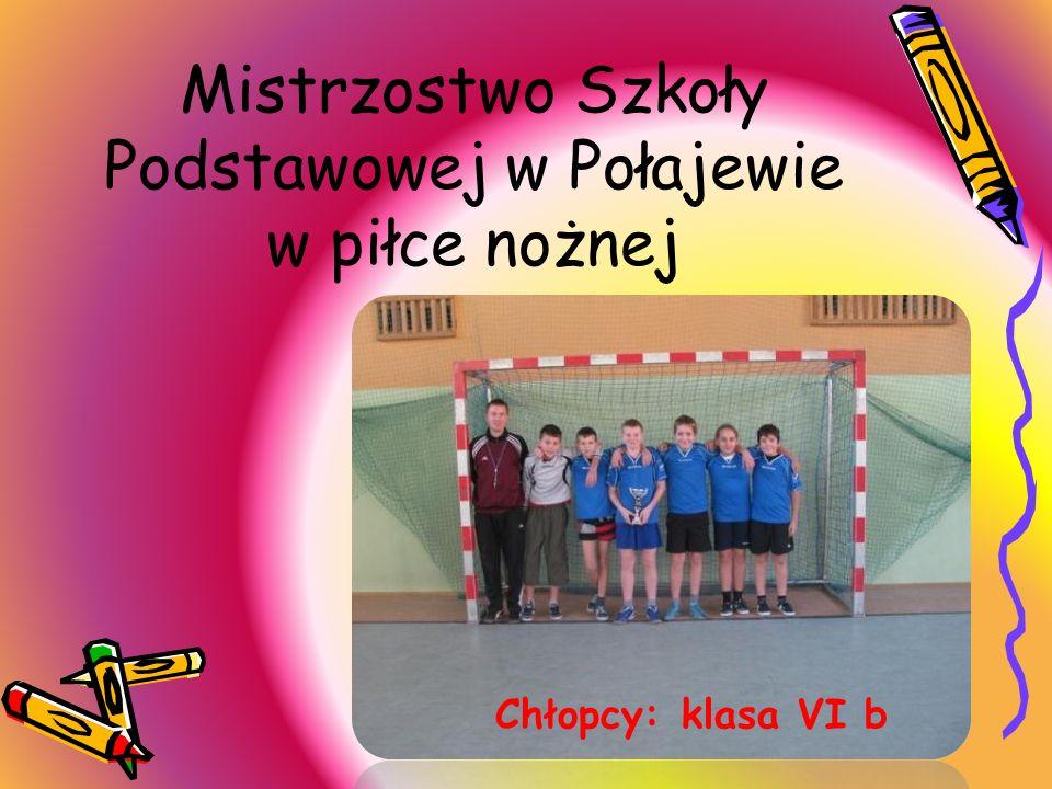 Mistrzostwo Szkoły Podstawowej w Połajewie w piłce nożnej