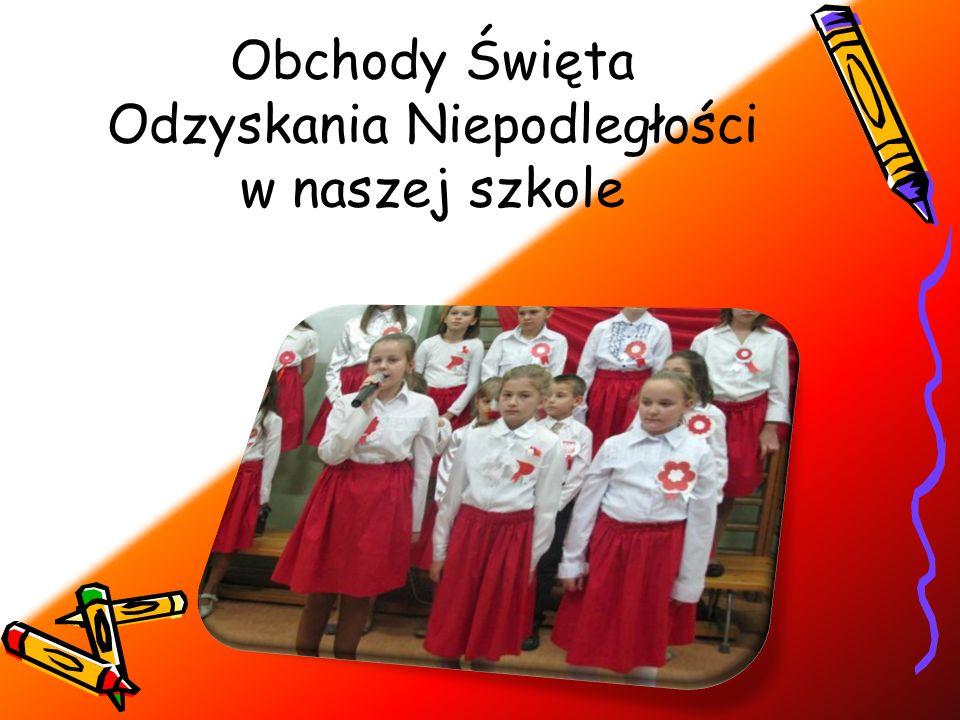 Obchody Święta Odzyskania Niepodległości w naszej szkole