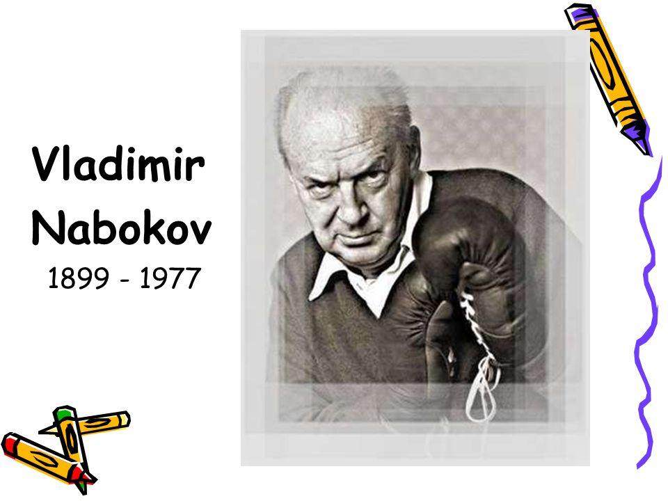 Vladimir Nabokov 1899 - 1977