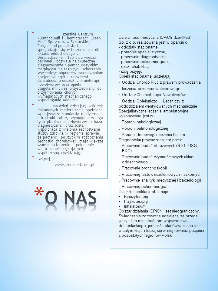 O NAS - Oddział Chorób Płuc z prawem prowadzenia