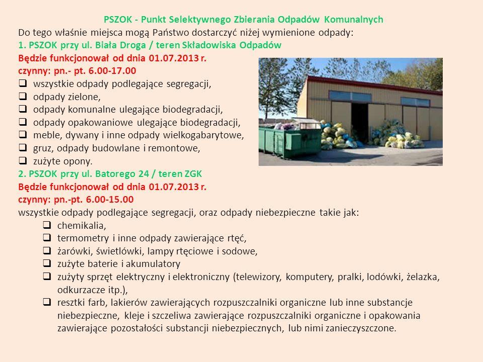 PSZOK - Punkt Selektywnego Zbierania Odpadów Komunalnych