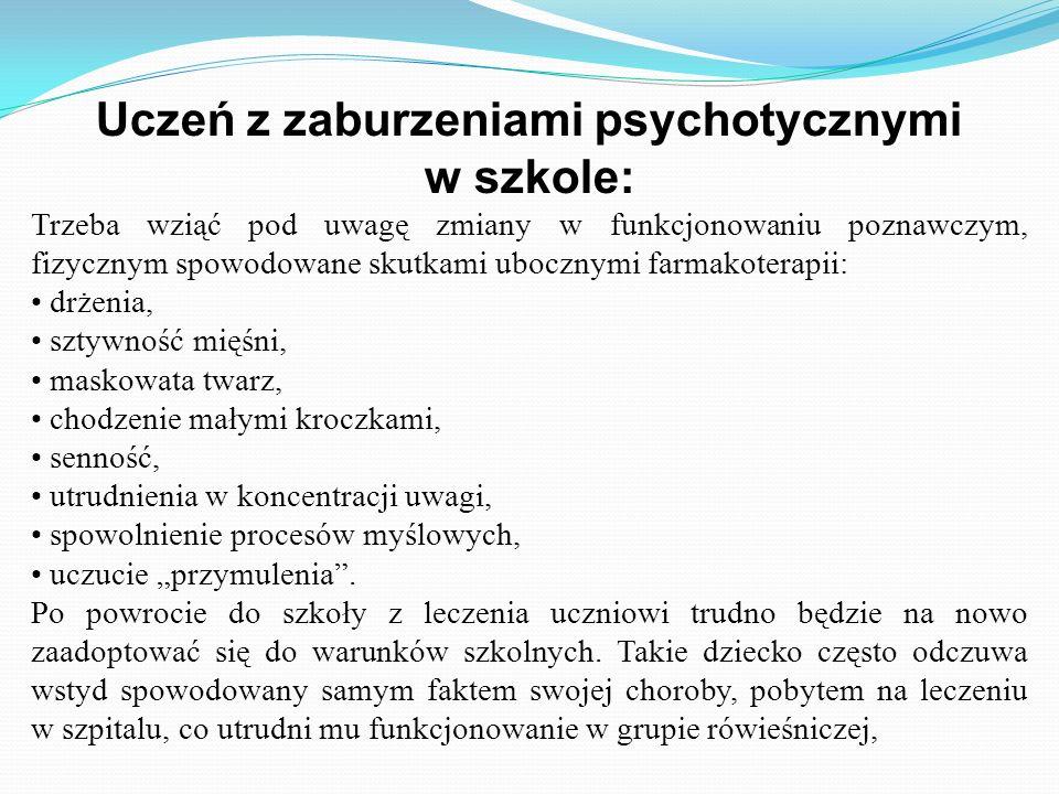 Uczeń z zaburzeniami psychotycznymi w szkole: