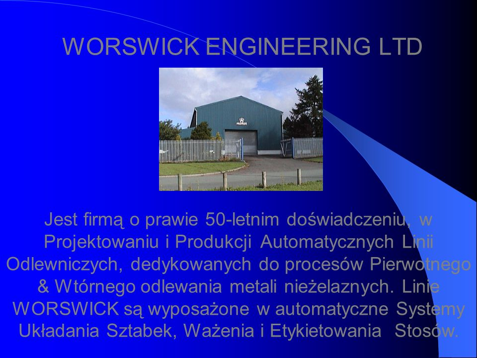 WORSWICK ENGINEERING LTD