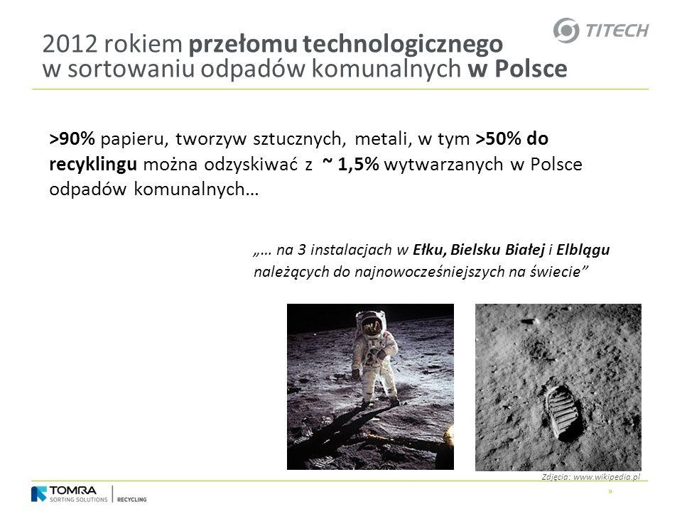 2012 rokiem przełomu technologicznego w sortowaniu odpadów komunalnych w Polsce