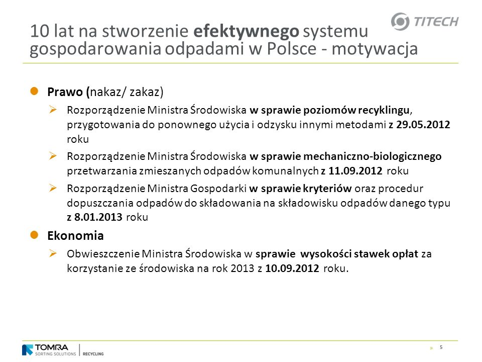10 lat na stworzenie efektywnego systemu gospodarowania odpadami w Polsce - motywacja