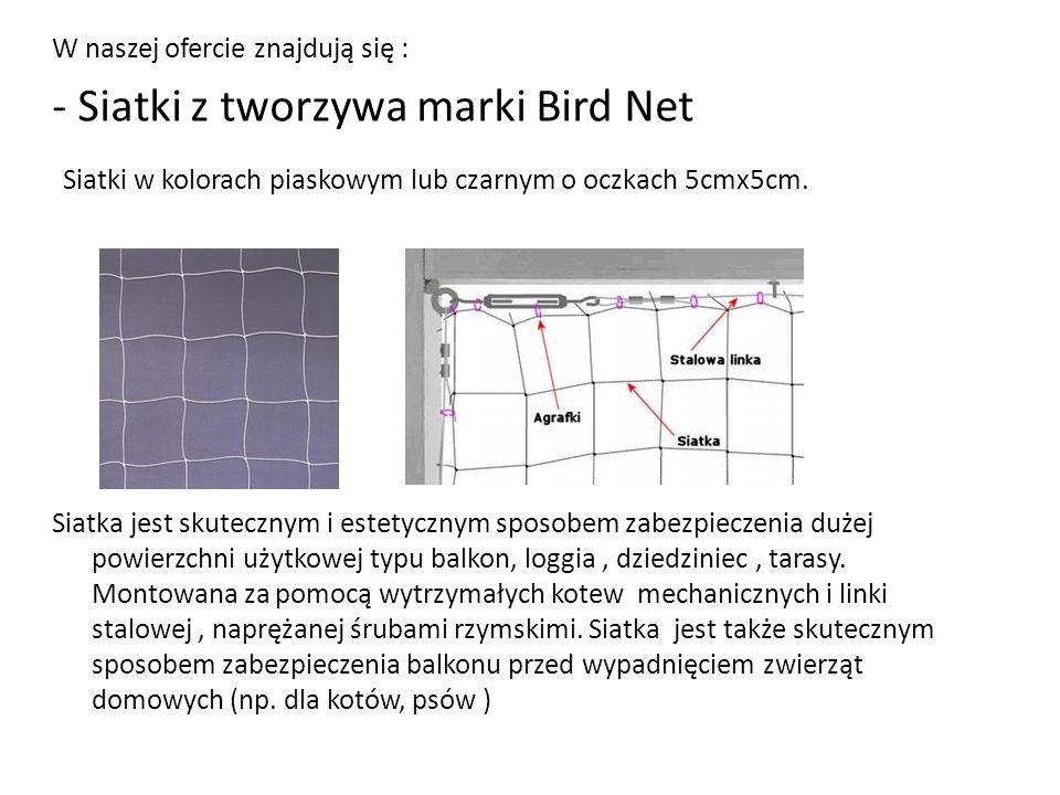- Siatki z tworzywa marki Bird Net