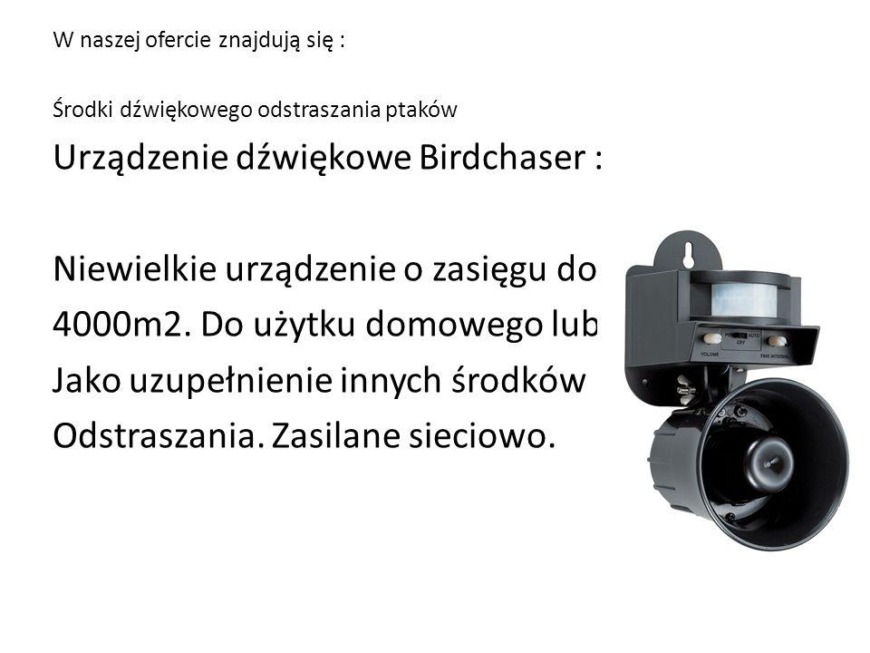 Urządzenie dźwiękowe Birdchaser : Niewielkie urządzenie o zasięgu do