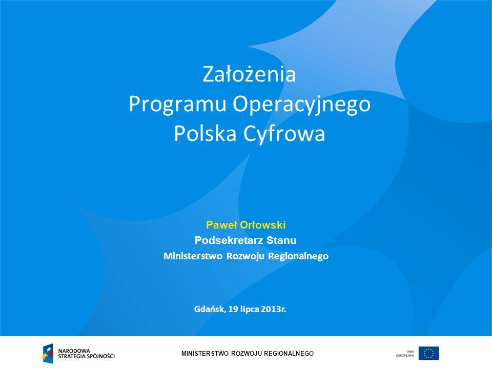 Założenia Programu Operacyjnego Polska Cyfrowa