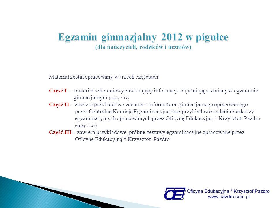 Egzamin gimnazjalny 2012 w pigułce (dla nauczycieli, rodziców i uczniów)