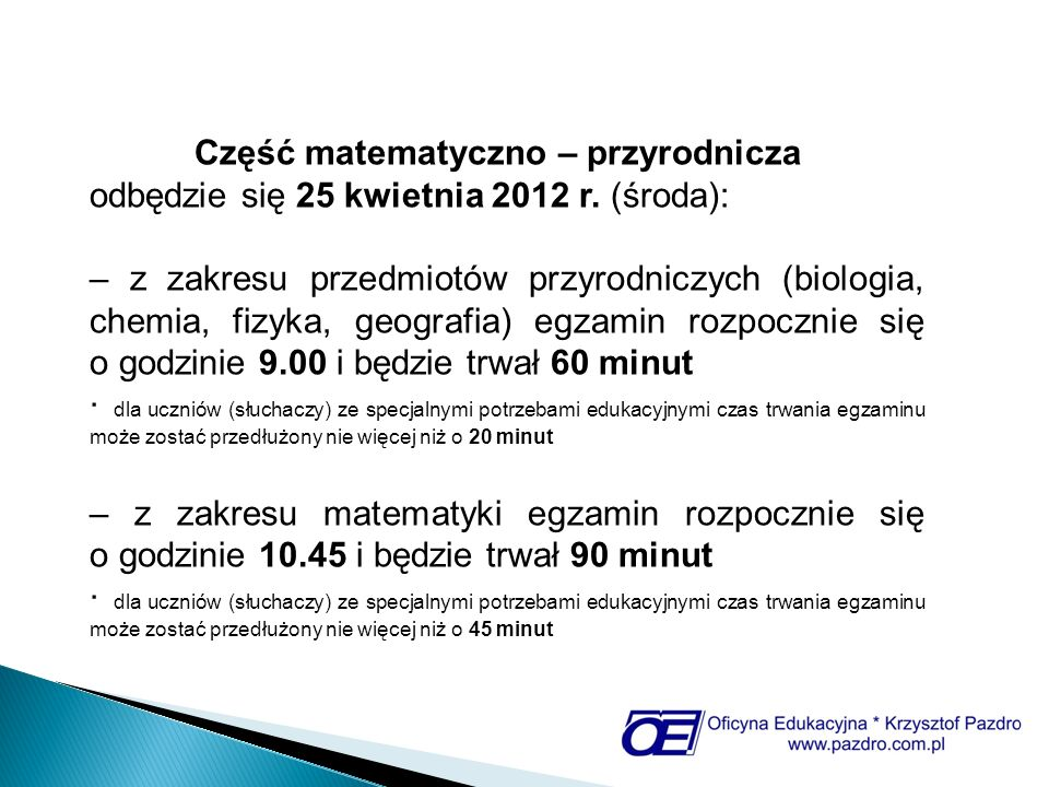 Część matematyczno – przyrodnicza odbędzie się 25 kwietnia 2012 r