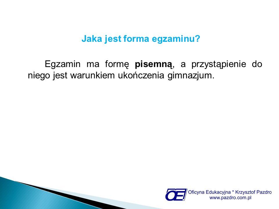 Jaka jest forma egzaminu