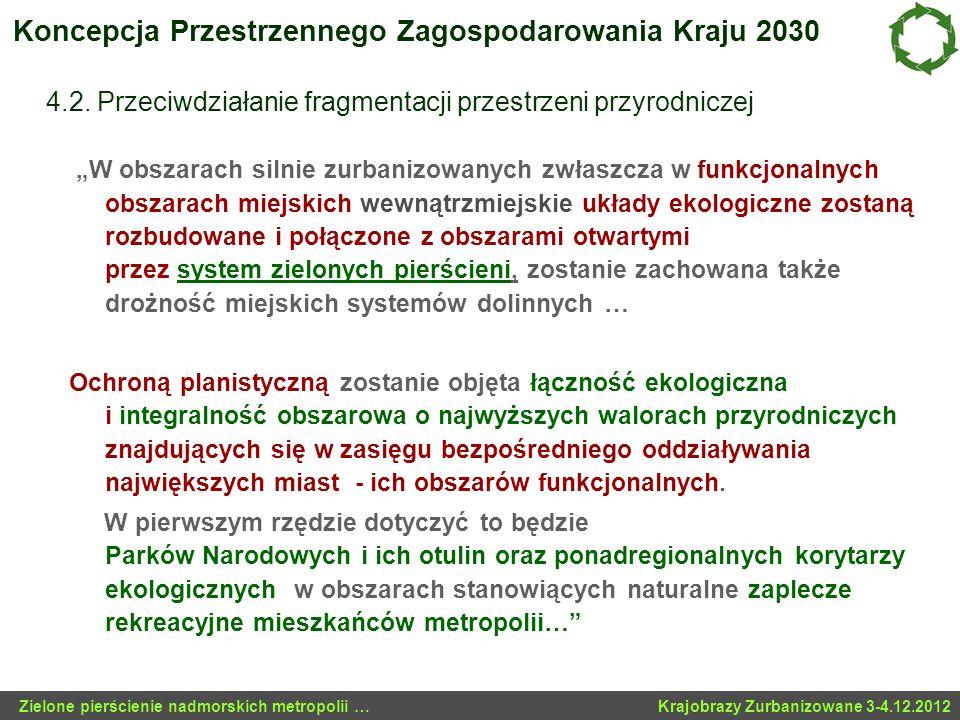 Koncepcja Przestrzennego Zagospodarowania Kraju 2030 4. 2