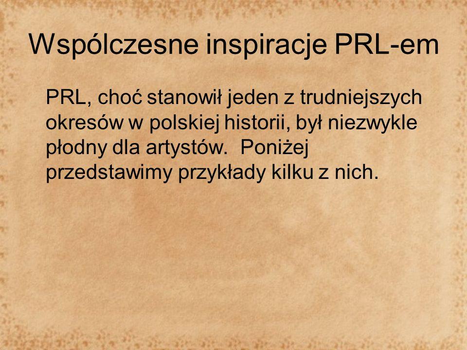 Wspólczesne inspiracje PRL-em
