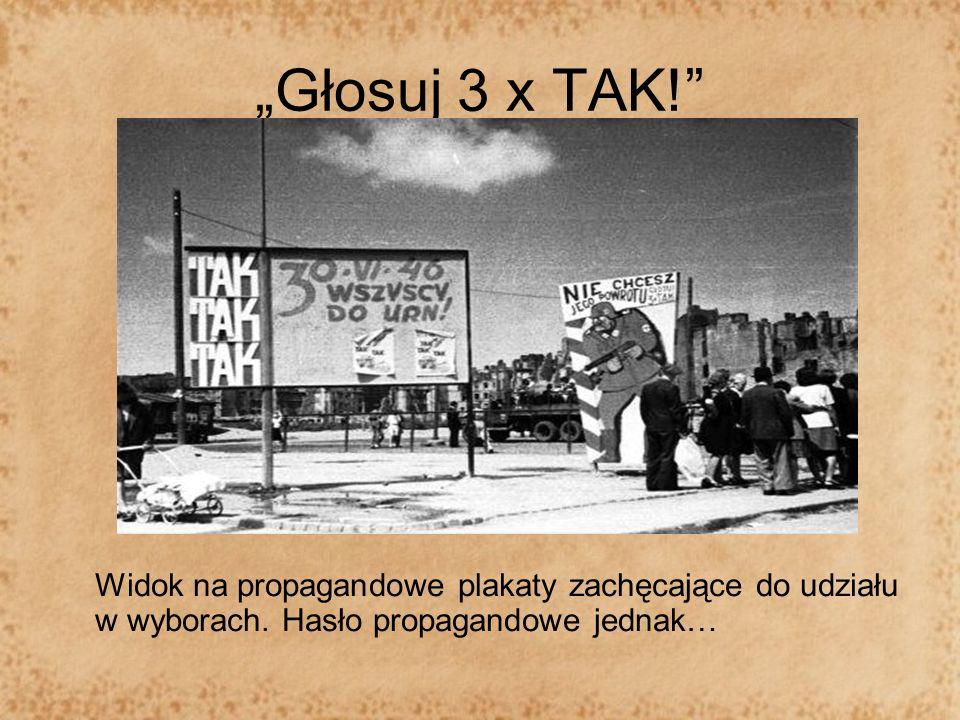 """""""Głosuj 3 x TAK! Widok na propagandowe plakaty zachęcające do udziału w wyborach."""