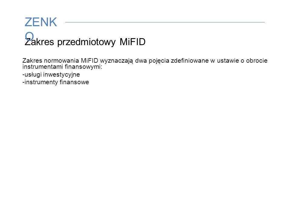 Zakres przedmiotowy MiFID