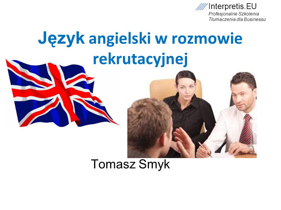 Język angielski w rozmowie rekrutacyjnej