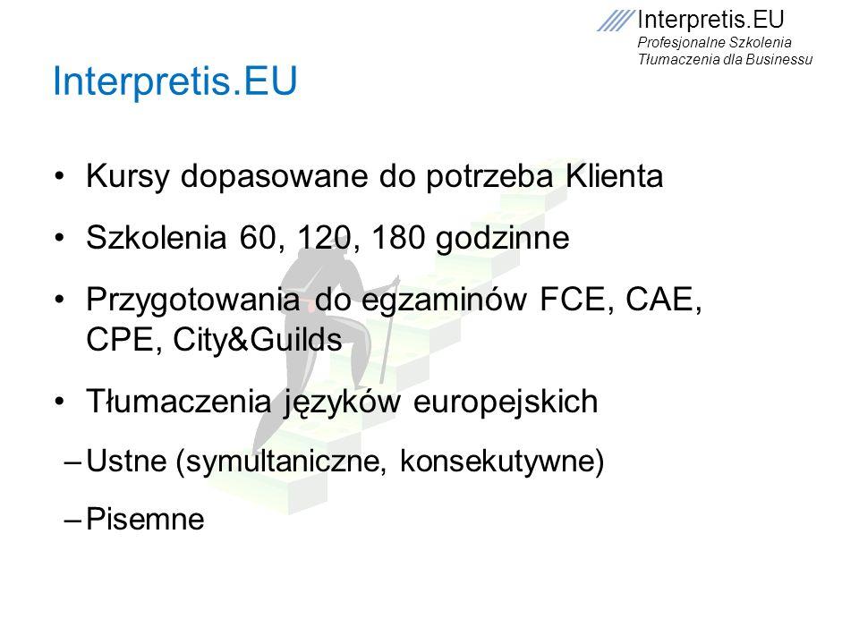 Interpretis.EU Kursy dopasowane do potrzeba Klienta