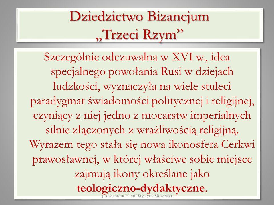 """Dziedzictwo Bizancjum """"Trzeci Rzym"""