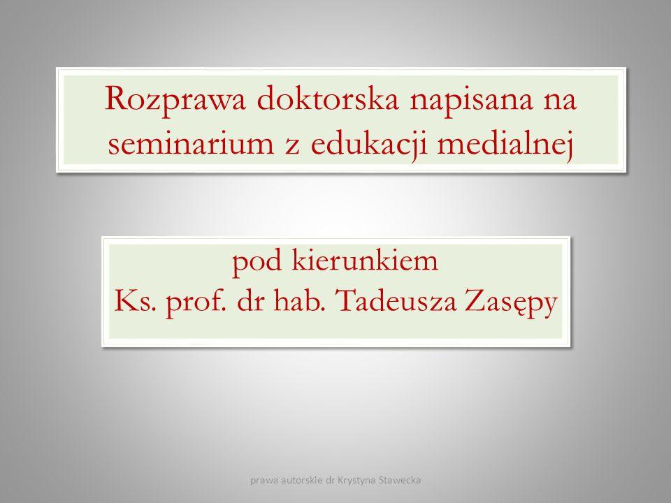Rozprawa doktorska napisana na seminarium z edukacji medialnej