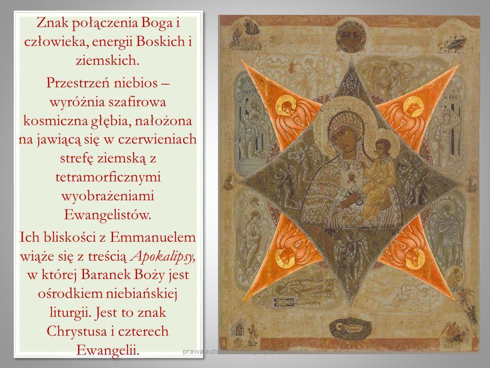 Znak połączenia Boga i człowieka, energii Boskich i ziemskich.