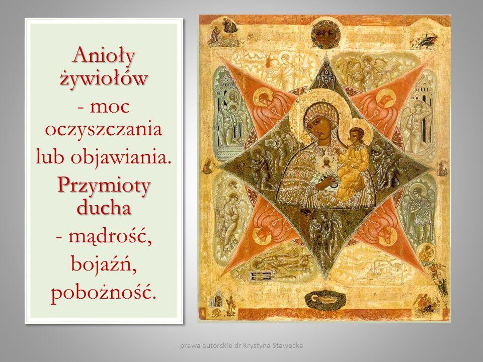 Przymioty ducha Mądrość, bojaźń, pobożność.