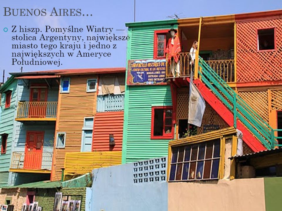 Buenos Aires… Z hiszp.