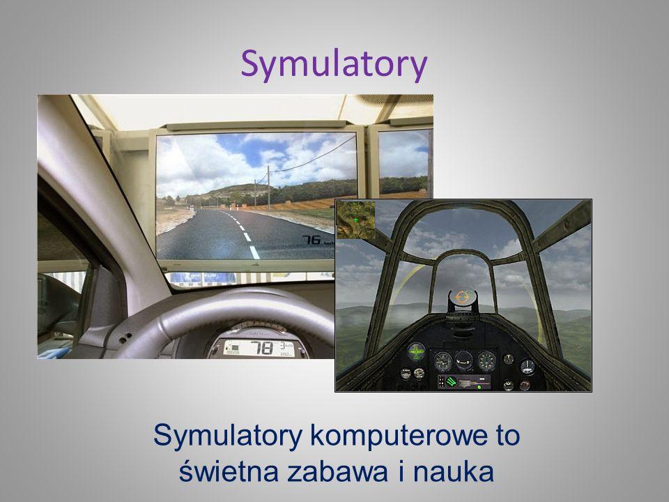 Symulatory komputerowe to świetna zabawa i nauka