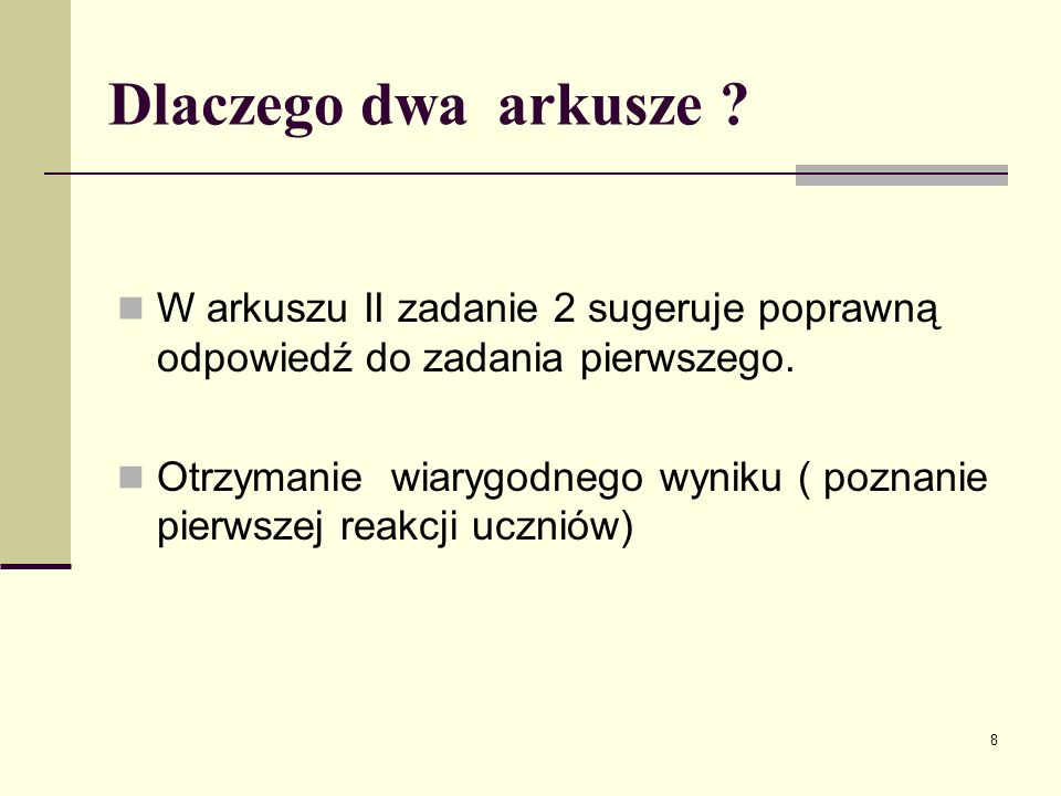 Dlaczego dwa arkusze W arkuszu II zadanie 2 sugeruje poprawną odpowiedź do zadania pierwszego.