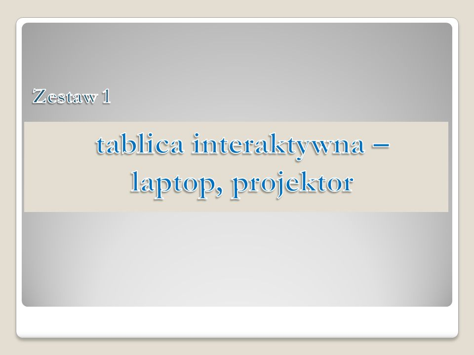 tablica interaktywna – laptop, projektor