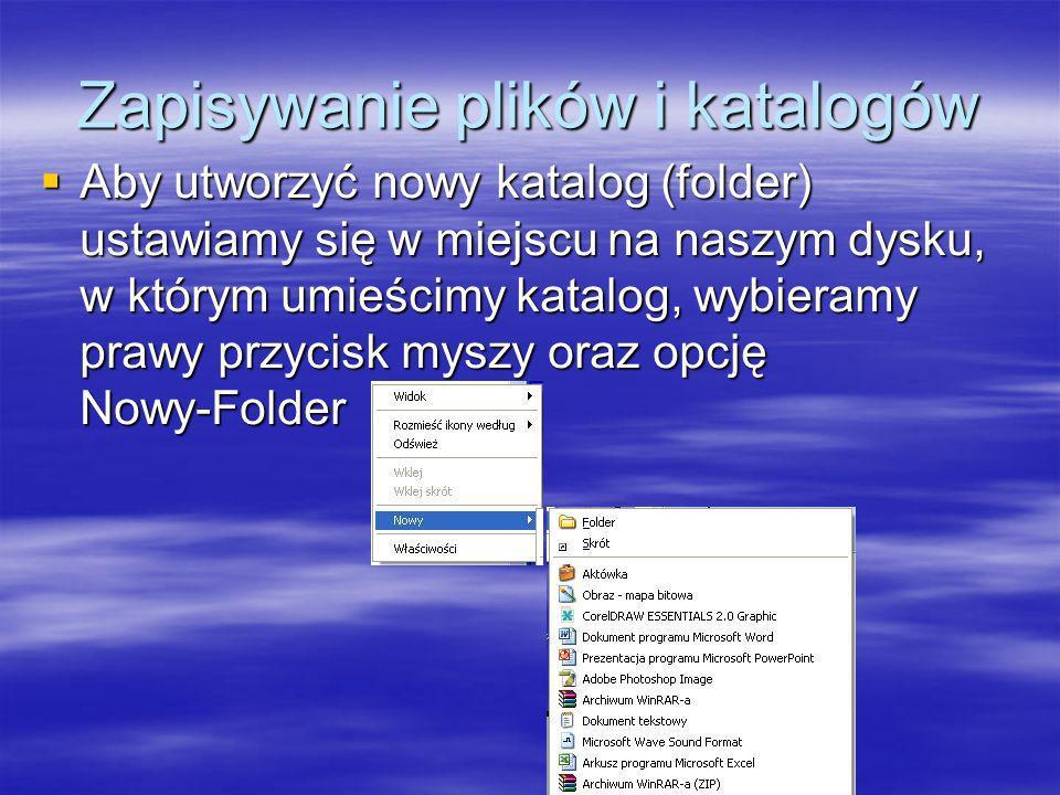 Zapisywanie plików i katalogów