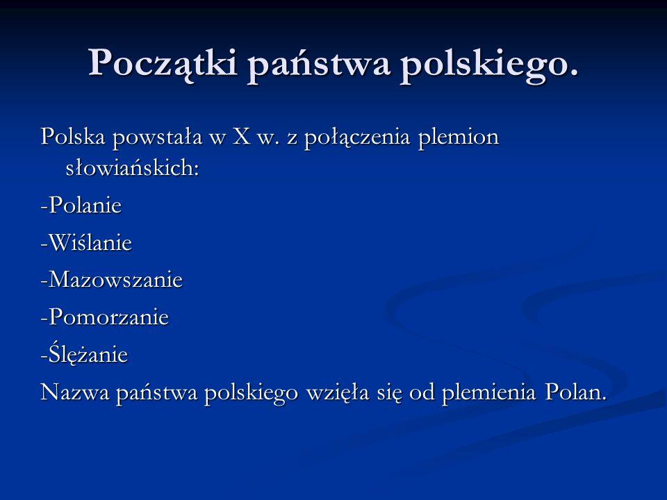 Początki państwa polskiego.