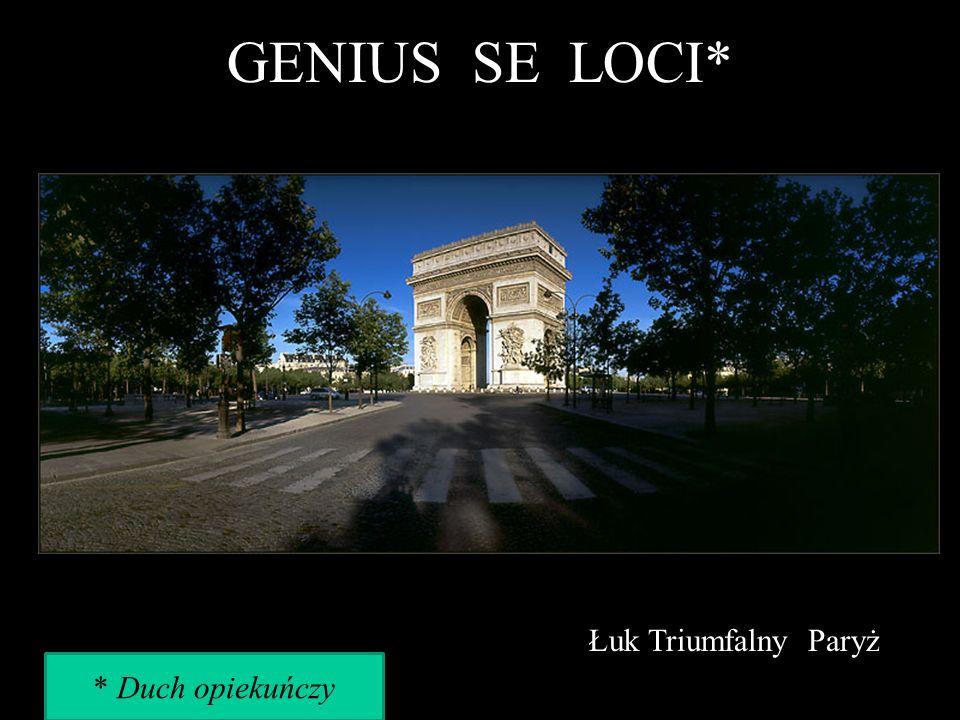 GENIUS SE LOCI* Łuk Triumfalny Paryż * Duch opiekuńczy