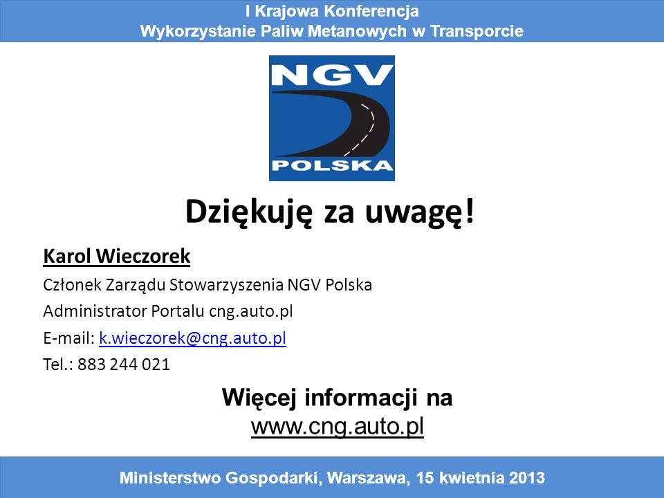 Dziękuję za uwagę! Więcej informacji na www.cng.auto.pl