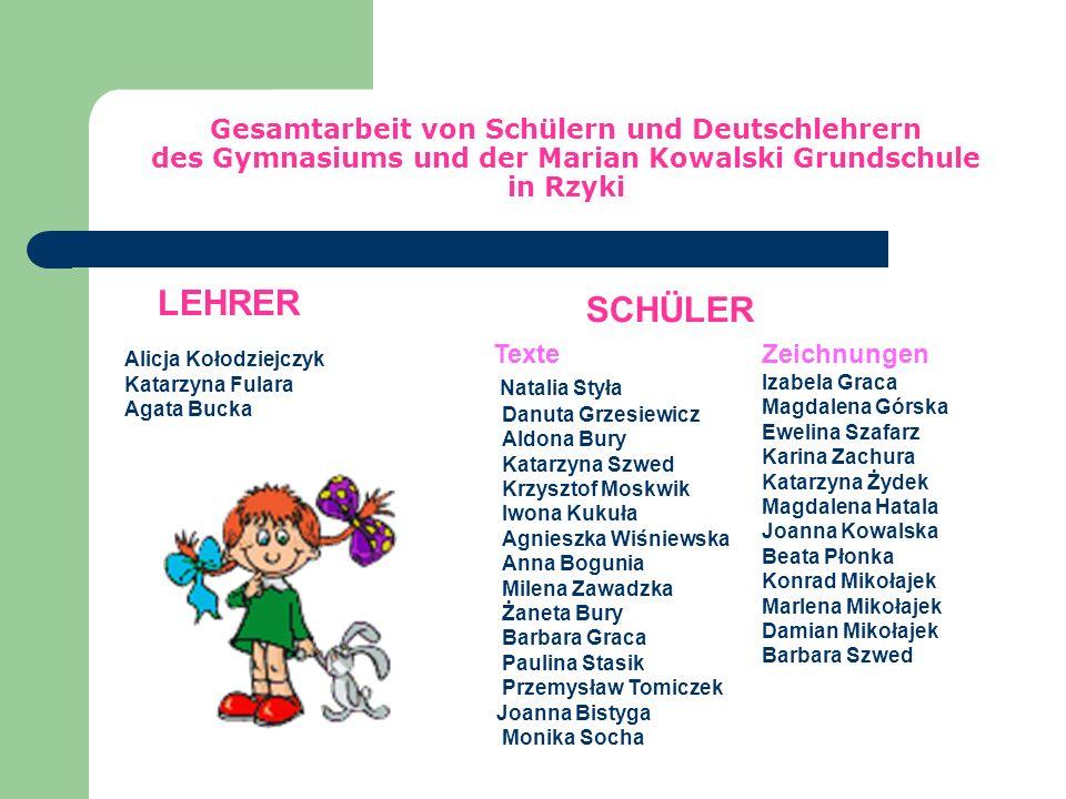 Gesamtarbeit von Schülern und Deutschlehrern des Gymnasiums und der Marian Kowalski Grundschule in Rzyki