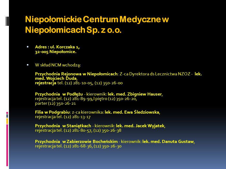 Niepołomickie Centrum Medyczne w Niepołomicach Sp. z o.o.