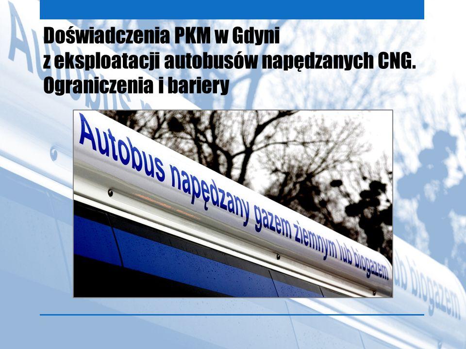 Doświadczenia PKM w Gdyni z eksploatacji autobusów napędzanych CNG