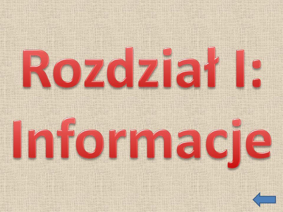 Rozdział I: Informacje