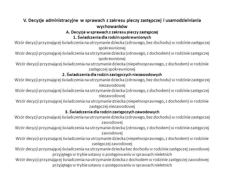V. Decyzje administracyjne w sprawach z zakresu pieczy zastępczej i usamodzielniania wychowanków A.
