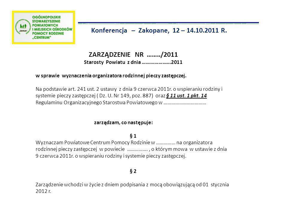 Starosty Powiatu z dnia ………………...2011