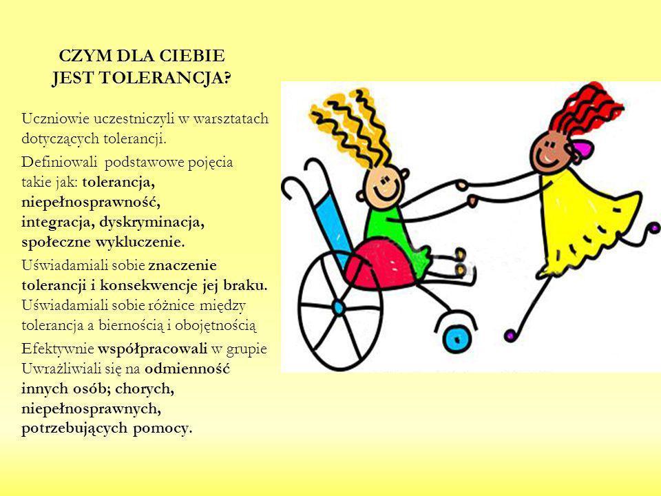 Czym dla Ciebie jest Tolerancja
