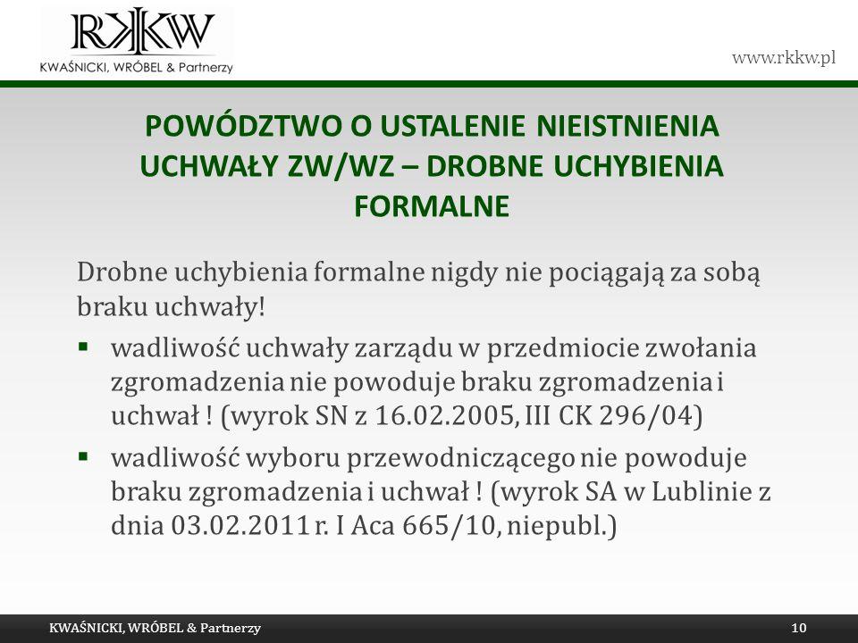 Powództwo o ustalenie nieistnienia uchwały ZW/WZ – drobne uchybienia formalne