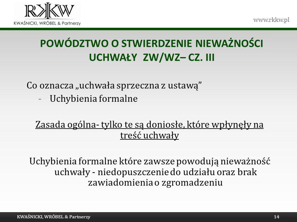 Powództwo o stwierdzenie nieważności uchwały ZW/WZ– cz. III