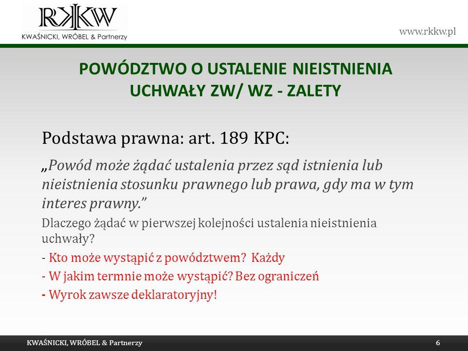 Powództwo o ustalenie nieistnienia uchwały ZW/ WZ - zalety