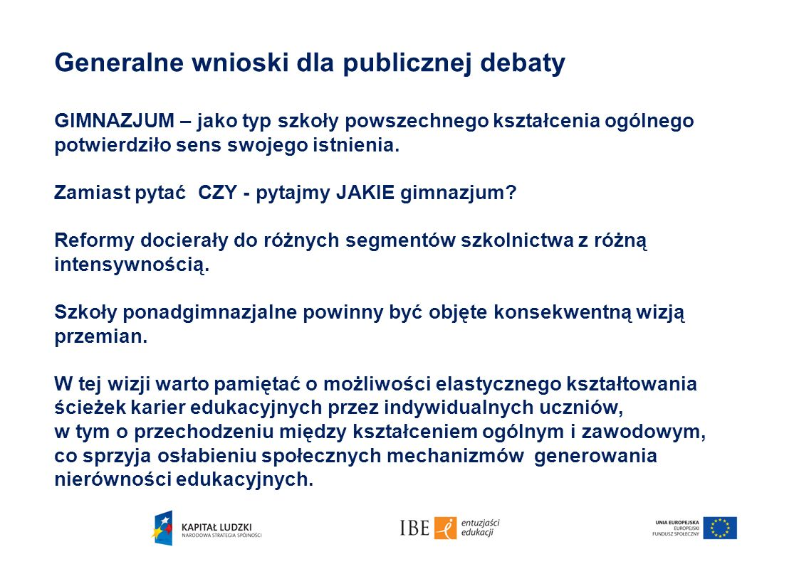 Generalne wnioski dla publicznej debaty
